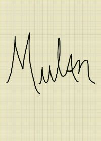 Mulan's digital signature